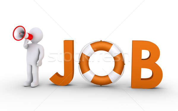 JOB word with lifebelt and person with megaphone Stock photo © 6kor3dos