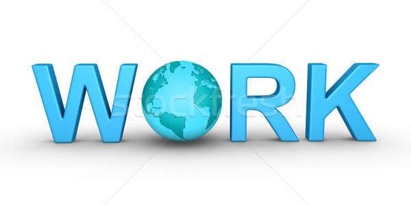 作業 世界的な 文字 世界中 インターネット 世界 ストックフォト © 6kor3dos
