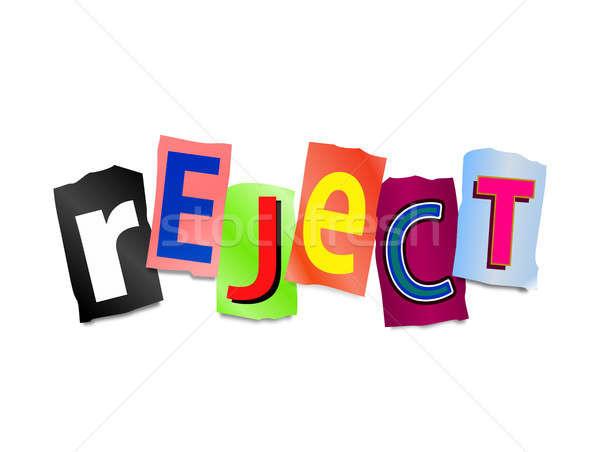 Reject concept. Stock photo © 72soul