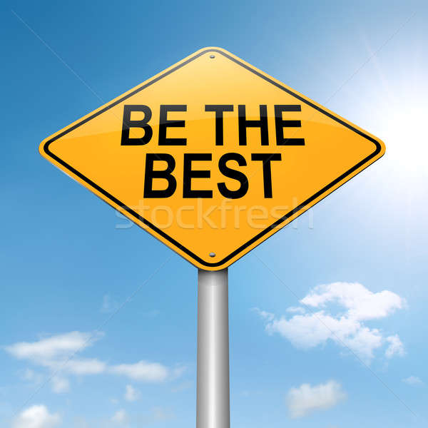Be the best. Stock photo © 72soul