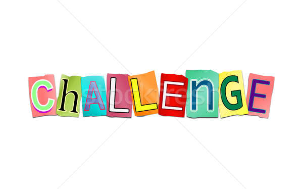 Challenge word concept. Stock photo © 72soul