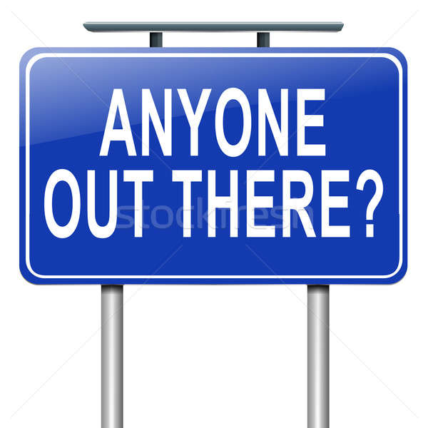 Anyone out there. Stock photo © 72soul