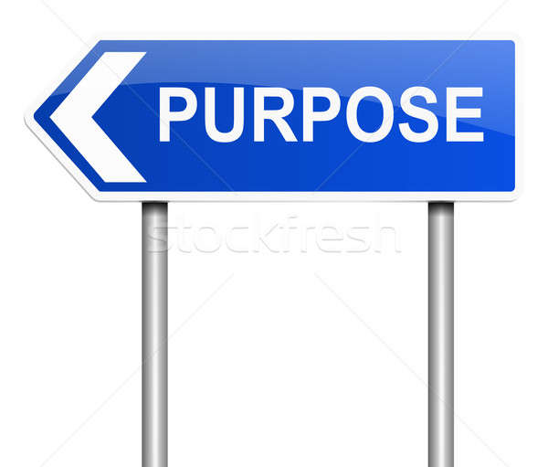 Purpose sign concept. Stock photo © 72soul