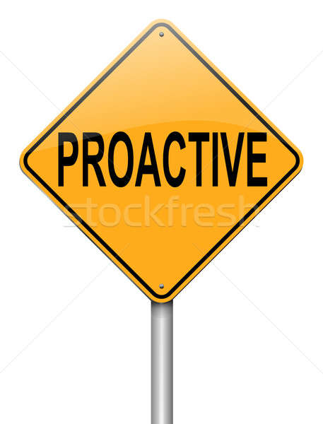 Stock photo: Proactive concept.