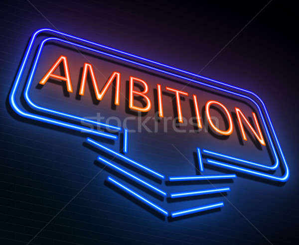 Ambition sign concept. Stock photo © 72soul