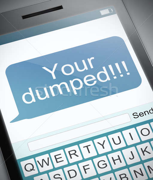 Your dumped. Stock photo © 72soul
