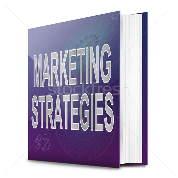 Marketing strategies concept. Stock photo © 72soul