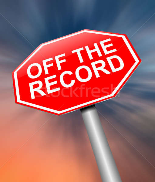 Stock photo: Off the record concept.
