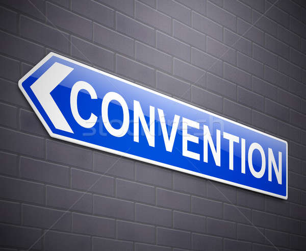 Convention sign concept. Stock photo © 72soul