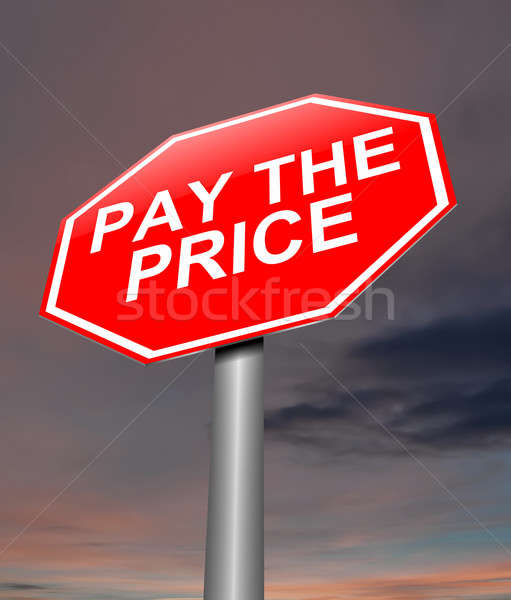Pay the price concept. Stock photo © 72soul