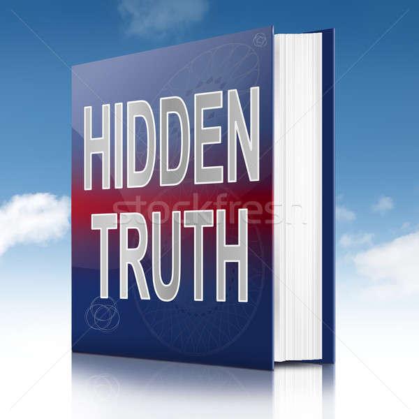 Stock photo: Hidden truth.