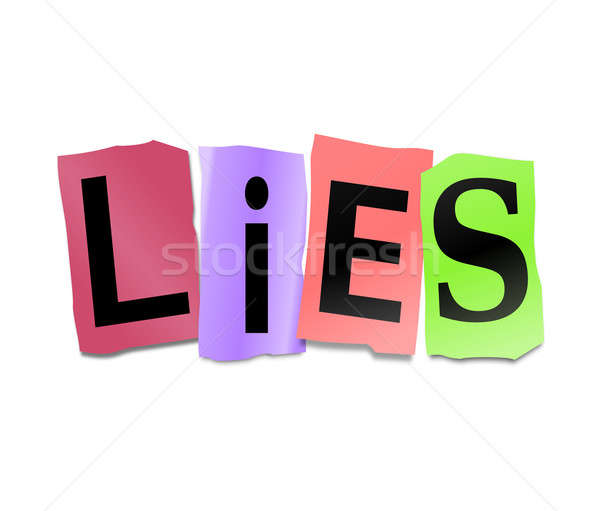 Lies concept. Stock photo © 72soul