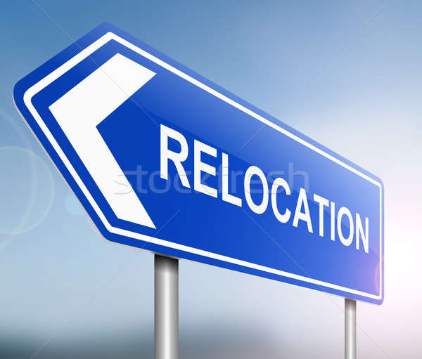 Relocation sign concept. Stock photo © 72soul