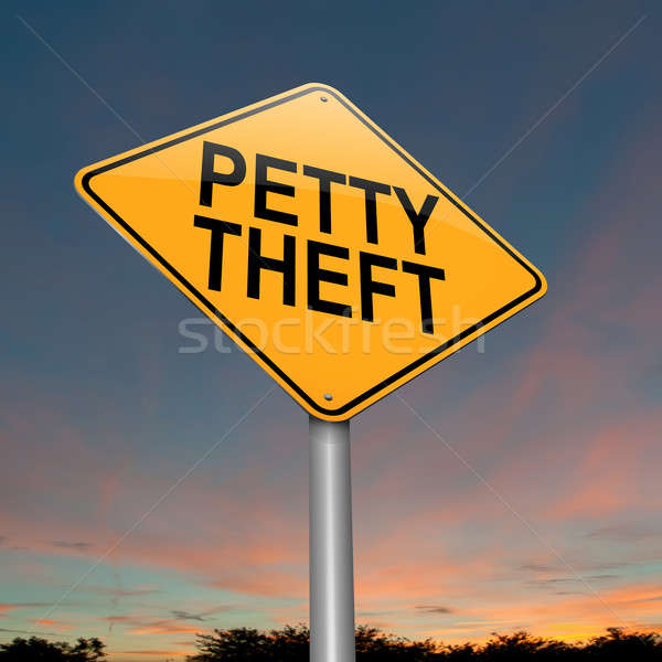 Petty theft sign. Stock photo © 72soul