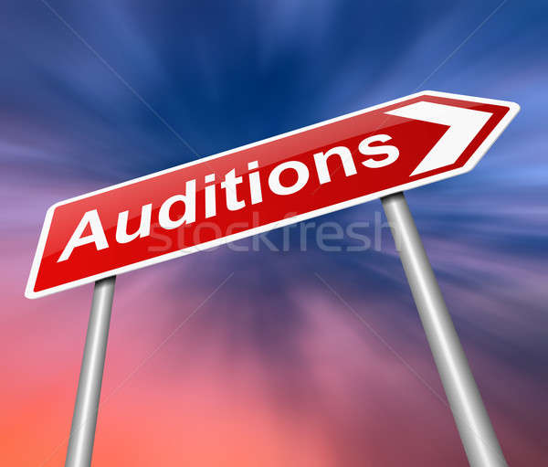 Auditions sign. Stock photo © 72soul
