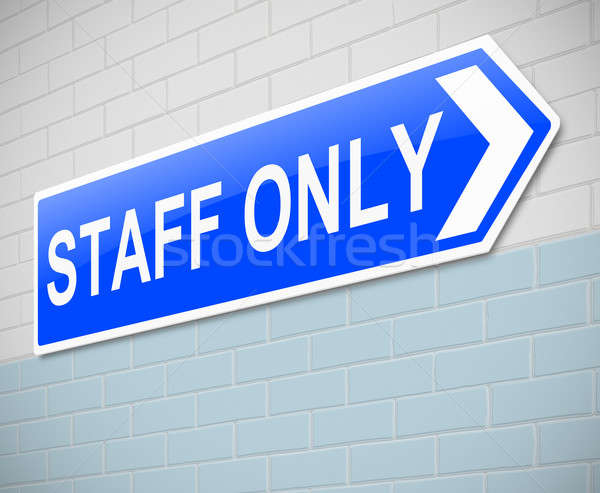 Staff only sign. Stock photo © 72soul