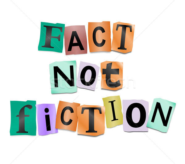 Fact not fiction. Stock photo © 72soul