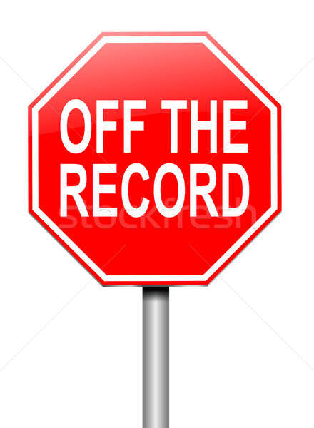 Off the record concept. Stock photo © 72soul