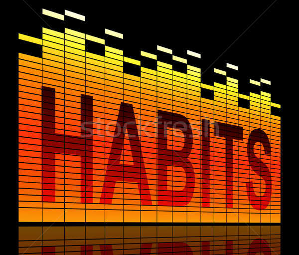 Habit levels concept. Stock photo © 72soul