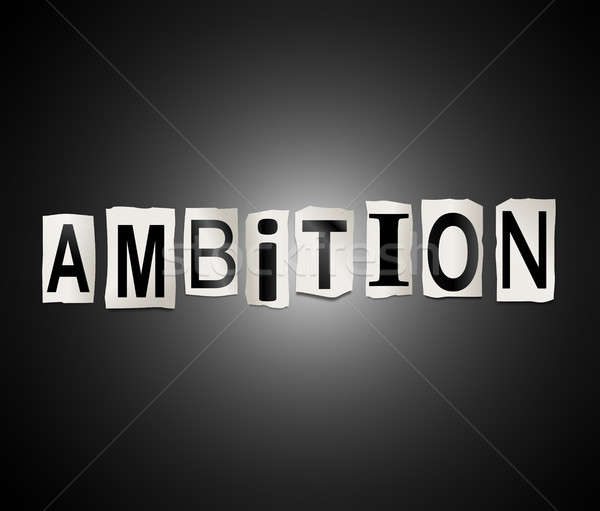 Ambition word concept. Stock photo © 72soul