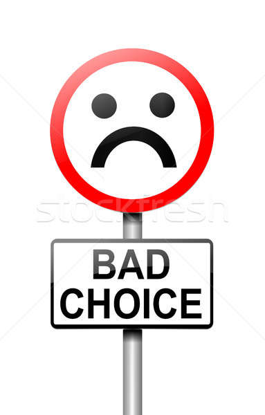 Bad choice concept. Stock photo © 72soul