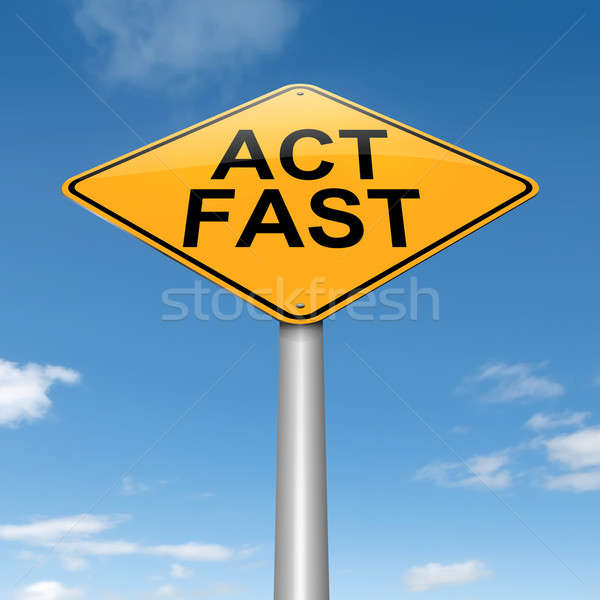 Act fast. Stock photo © 72soul