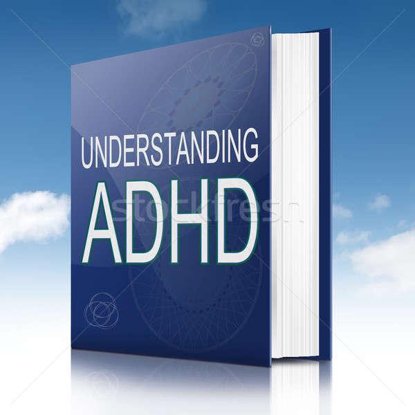 ADHD concept. Stock photo © 72soul