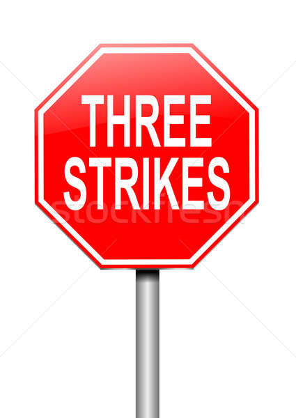 Three strikes concept. Stock photo © 72soul