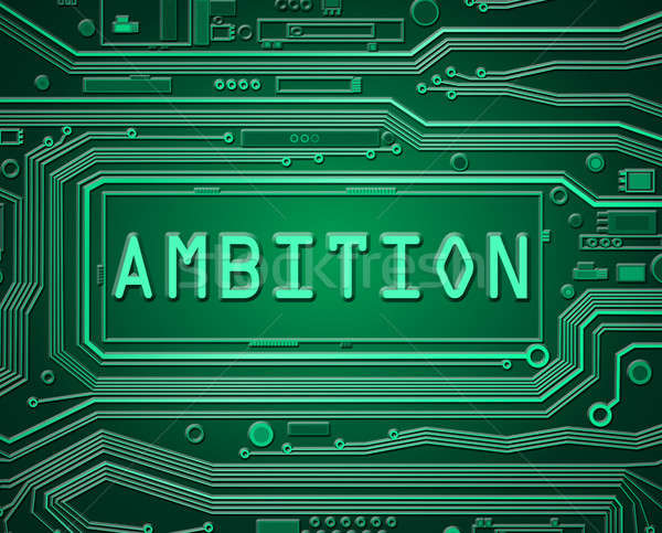 Ambition technology concept. Stock photo © 72soul