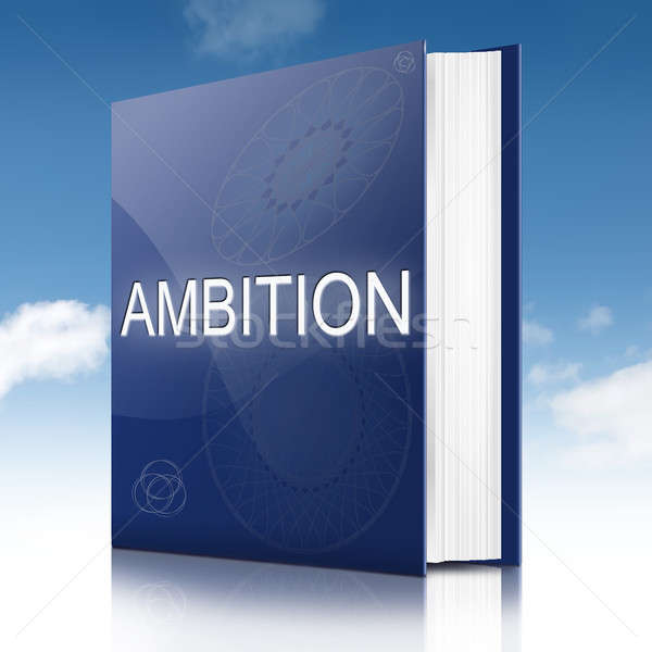 Ambition concept book. Stock photo © 72soul