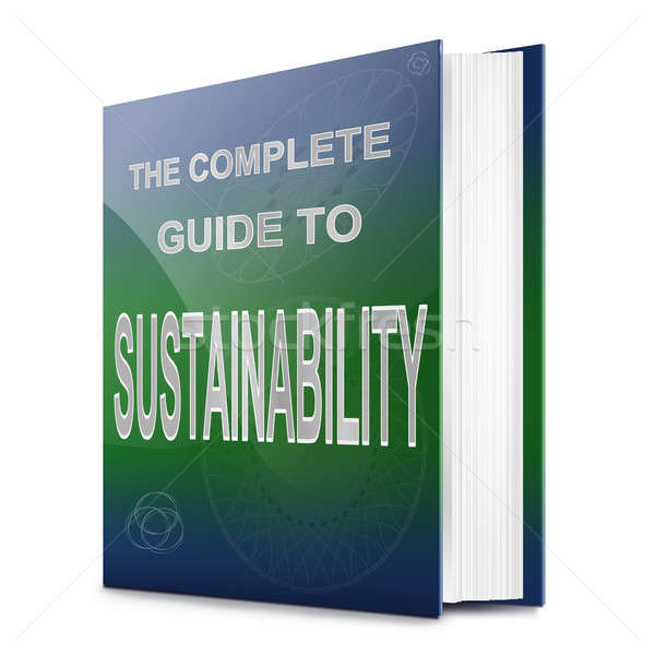 Stock photo: Sustainability concept.