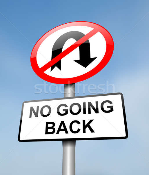 No going back. Stock photo © 72soul