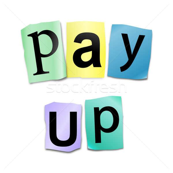Pay up. Stock photo © 72soul