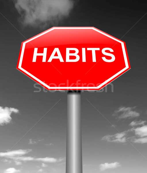 Habits sign concept. Stock photo © 72soul