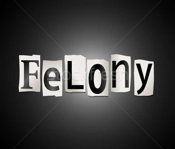 Felony concept. Stock photo © 72soul