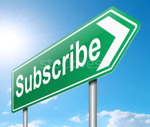 Subscribe concept. Stock photo © 72soul