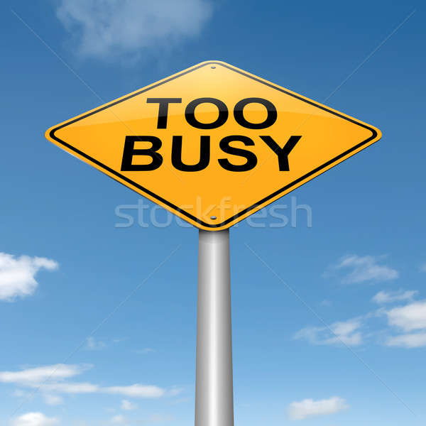 Too busy concept. Stock photo © 72soul