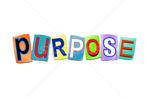 Purpose word concept. Stock photo © 72soul