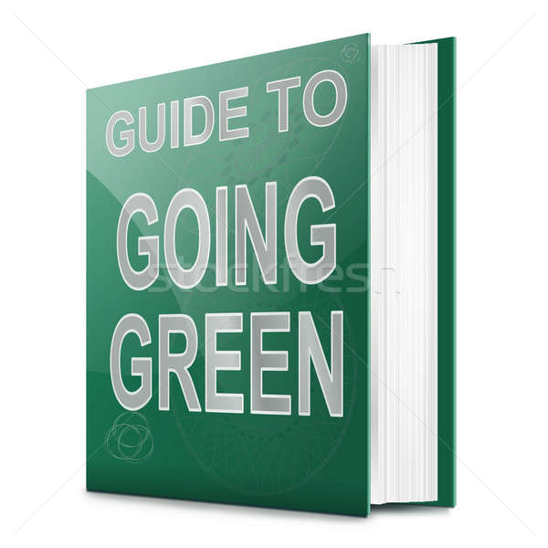 Going green concept. Stock photo © 72soul