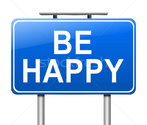 Be happy. Stock photo © 72soul
