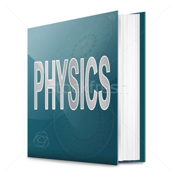 Fysica tekst boek illustratie titel witte Stockfoto © 72soul