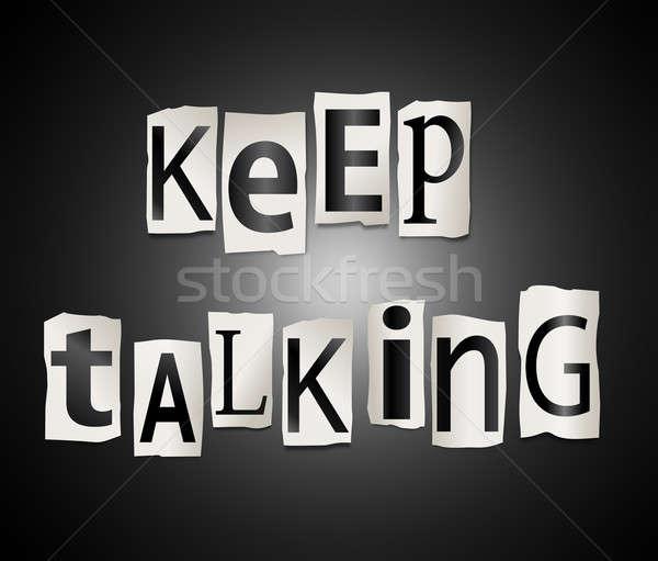 Stock photo: Keep talking concept.