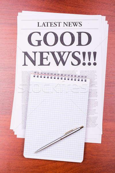 Journal bonnes nouvelles nouvelles titre notepad papier Photo stock © a2bb5s