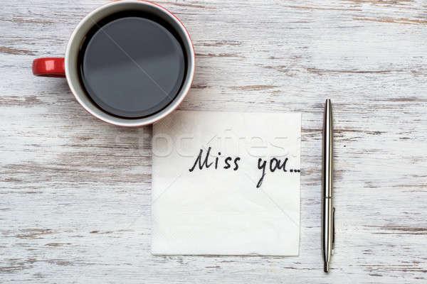 Romantica messaggio scritto tovagliolo Cup caffè Foto d'archivio © adam121