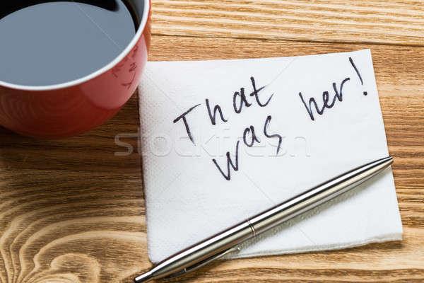 Stock fotó: Romantikus · üzenet · írott · szalvéta · kávéscsésze · toll