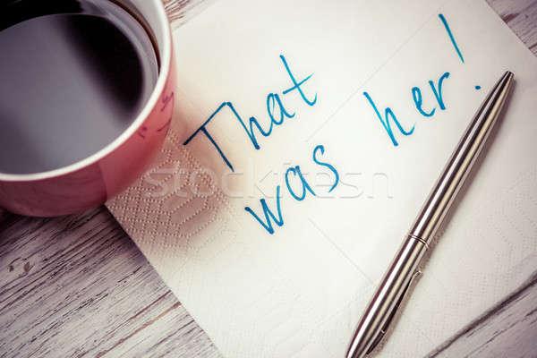 Romantikus üzenet írott szalvéta csésze kávé Stock fotó © adam121