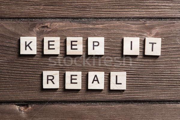 keep it real motivation Stock photo © adam121