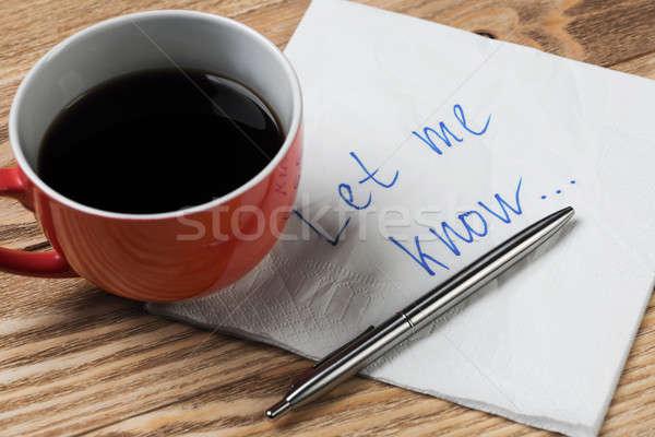 Romantyczny wiadomość napisany serwetka filiżankę kawy pióro Zdjęcia stock © adam121