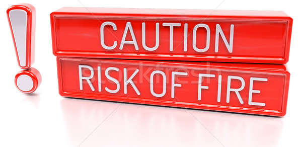 Stock photo: Caution, Risk of Fire - 3d banner, isolated on white background
