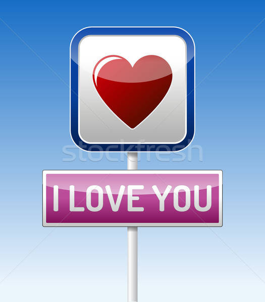 I Love You - traffic board Stock photo © akaprinay